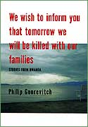 a book review on we wish to inform you that tomorrow we will be killed with our families by philip g Pris: 114 kr h ftad, 2015 skickas inom 5-8 vardagar k p we wish to inform you that tomorrow we will be killed with our families av philip gourevitch p bokuscom.